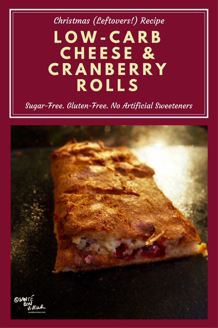 Low-Carb Christmas Leftovers Recipe: Cheese & Cranberry Rolls