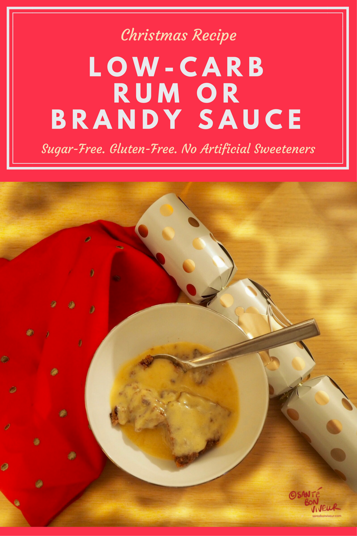 MERRY CHRISTMAS! Low-Carb Recipe: Rum or Brandy Sauce